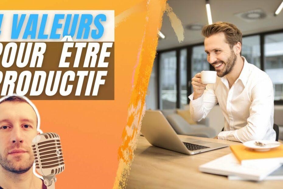 Les_4_valeurs_dun_entrepreneur_productif